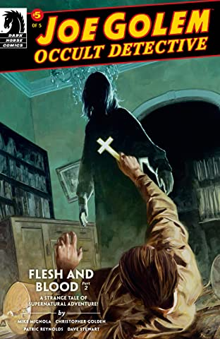 Joe Golem: Occult Detective-- Flesh and Blood #2