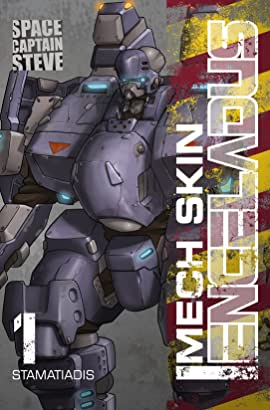 Mech Skin: Enceladus Vol. 1: The Pilot