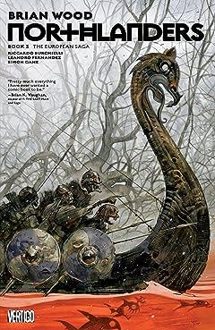Northlanders Book Three: The European Saga