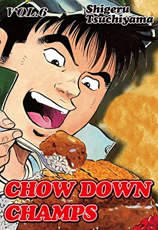 CHOW DOWN CHAMPS Tome 6