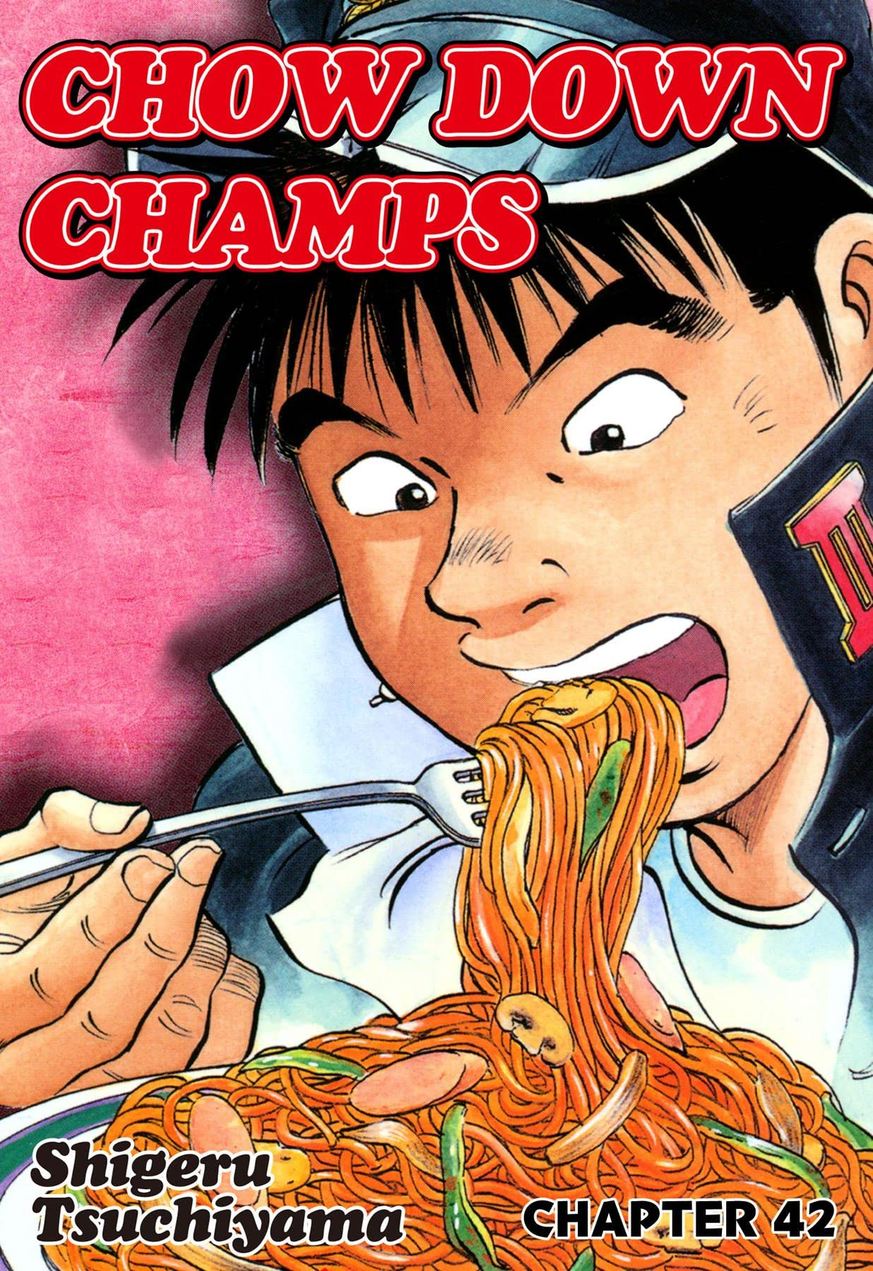 CHOW DOWN CHAMPS #42