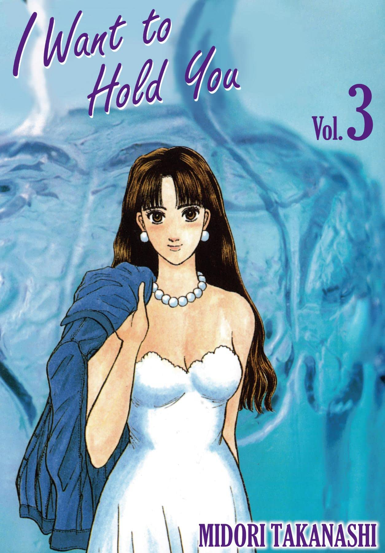 I WANT TO HOLD YOU Vol. 3
