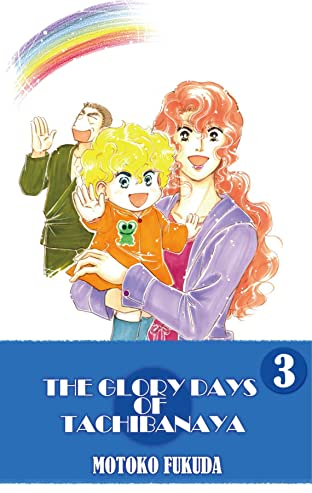 THE GLORY DAYS OF TACHIBANAYA Vol. 3