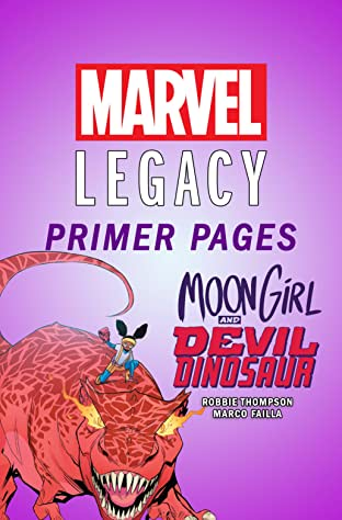 Moon Girl and Devil Dinosaur - Marvel Legacy Primer Pages