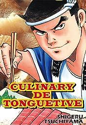 CULINARY DE TONGUETIVE Vol. 1
