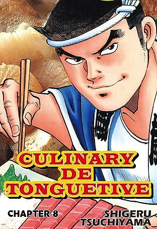 CULINARY DE TONGUETIVE No.8