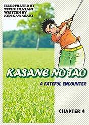 KASANE NO TAO #4