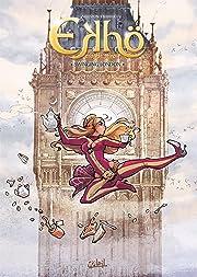 Ekhö monde miroir Tome 7: Swinging London