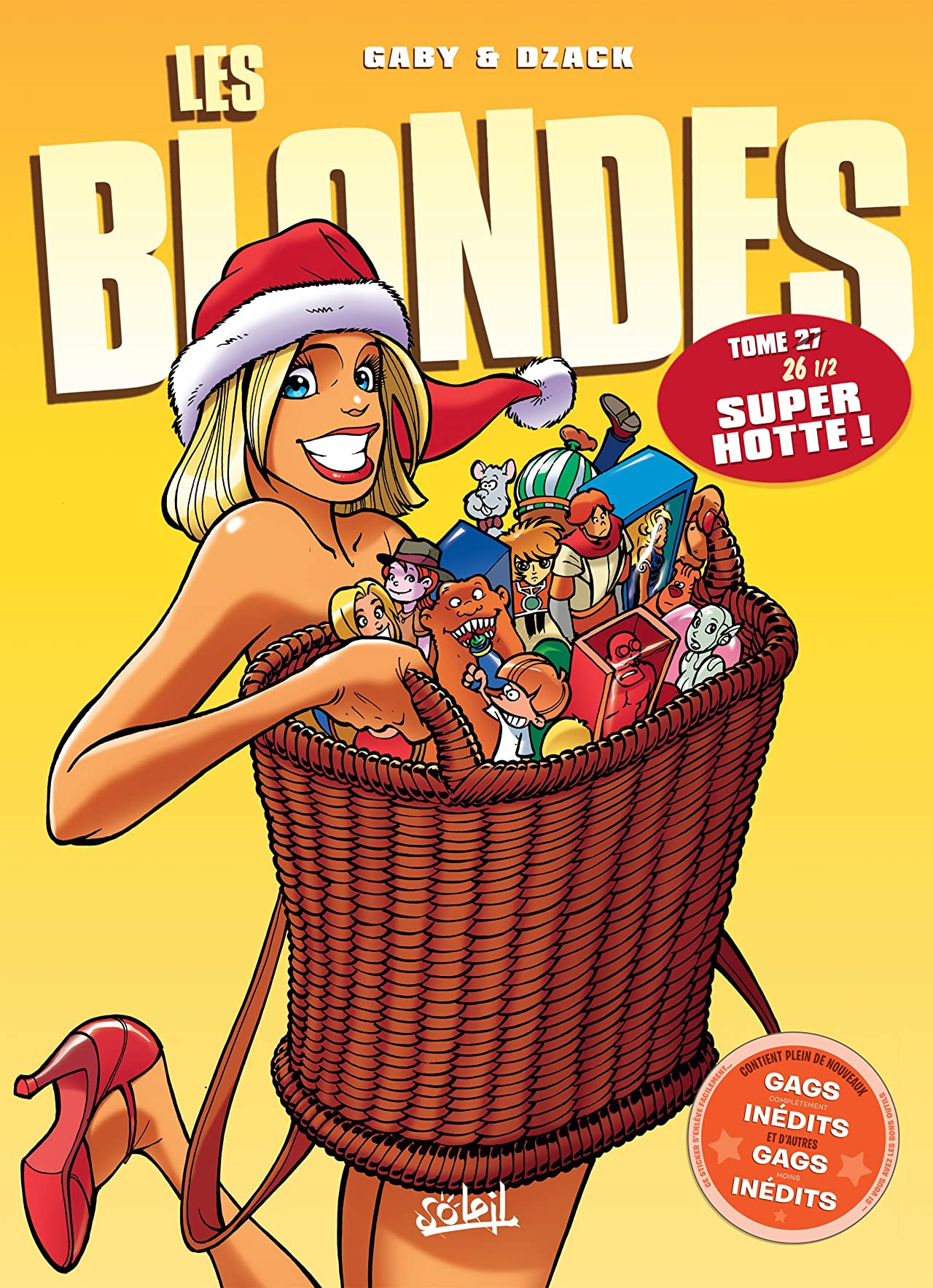 Les Blondes Vol. 27: Super hotte !