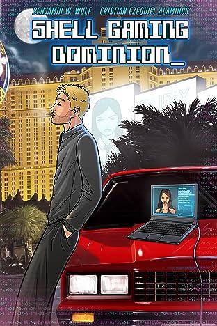 Shell Gaming Dominion #1