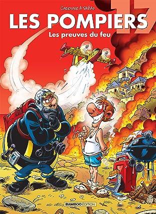 Les Pompiers Tome 17: Les preuves du feu
