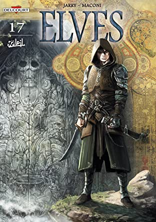 Elves Tome 17: The Black Blood of the Sylvan Elves