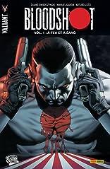 Bloodshot Vol. 1: À feu et à sang