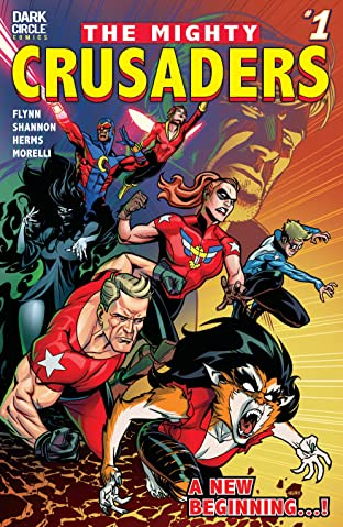 The Mighty Crusaders (2017-) No.1
