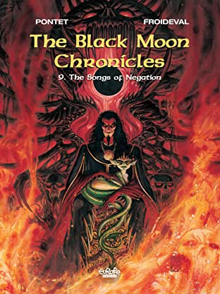 The Black Moon Chronicles Tome 9: The Songs of Negation