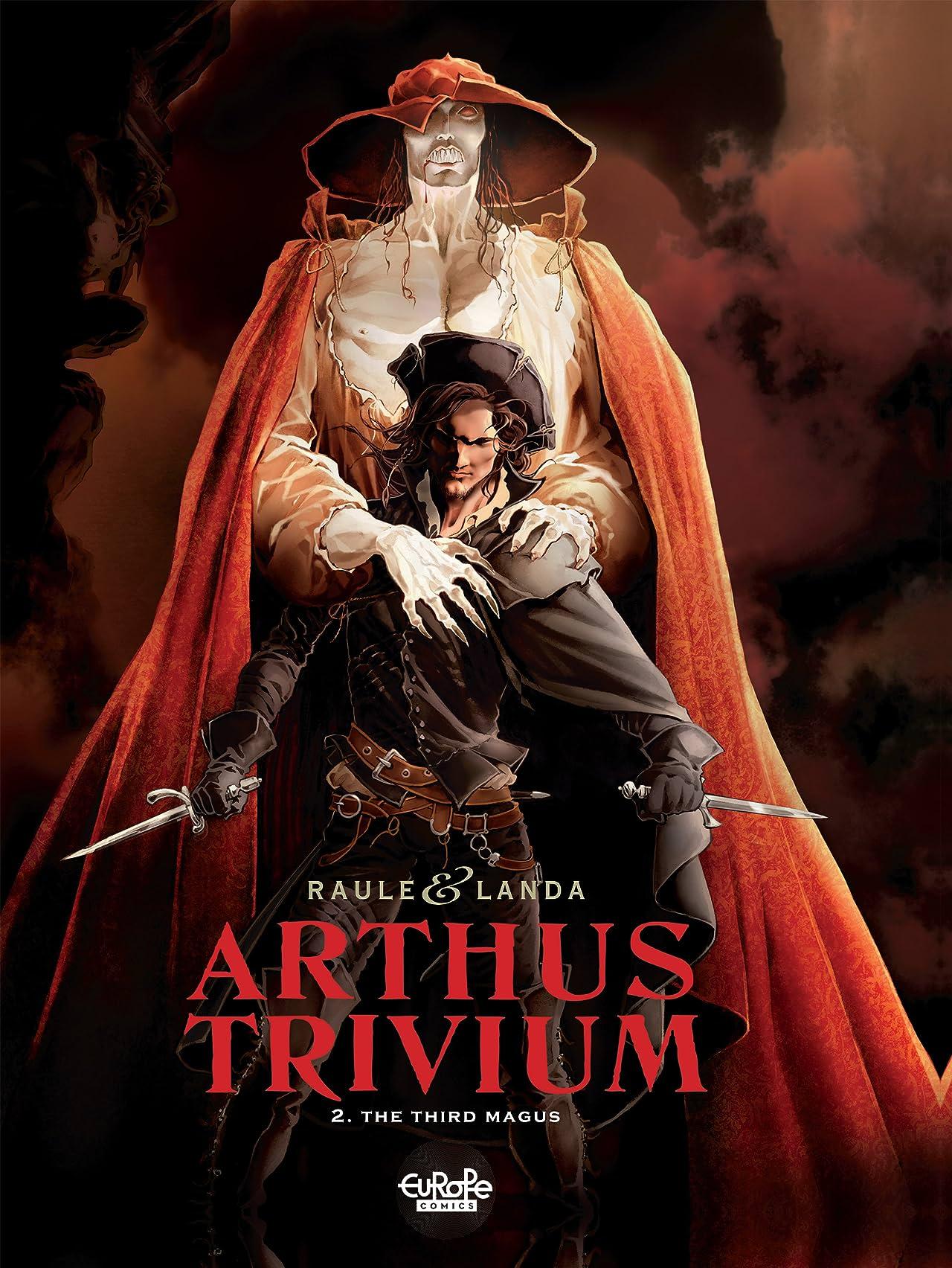 Arthus Trivium Vol. 2: The Third Magus