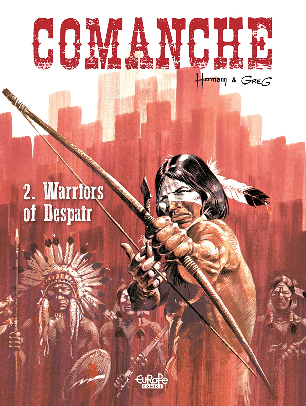 Comanche Vol. 2: Warriors of Despair