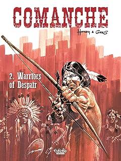 Comanche Tome 2: Warriors of Despair