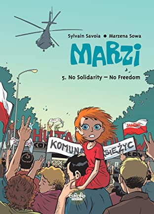 Marzi Tome 5: No Solidarity – No Freedom
