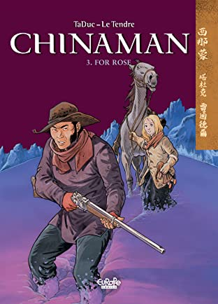 Chinaman Vol. 3: For Rose