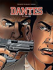 Dantes Vol. 6: Face-off