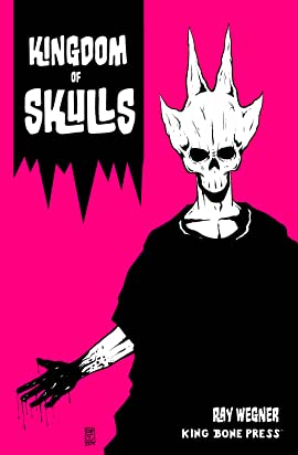 Kingdom of Skulls #1