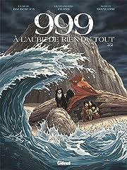 999, A l'aube de rien du tout Tome 2