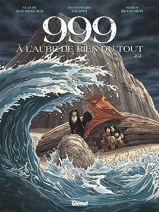 999, A l'aube de rien du tout Vol. 2