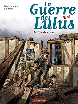 La Guerre des Lulus Vol. 5: 1918, Le der des ders