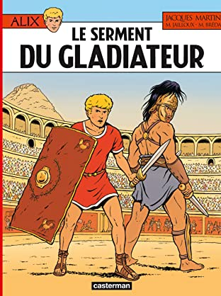 Alix Vol. 36: Le Serment du gladiateur