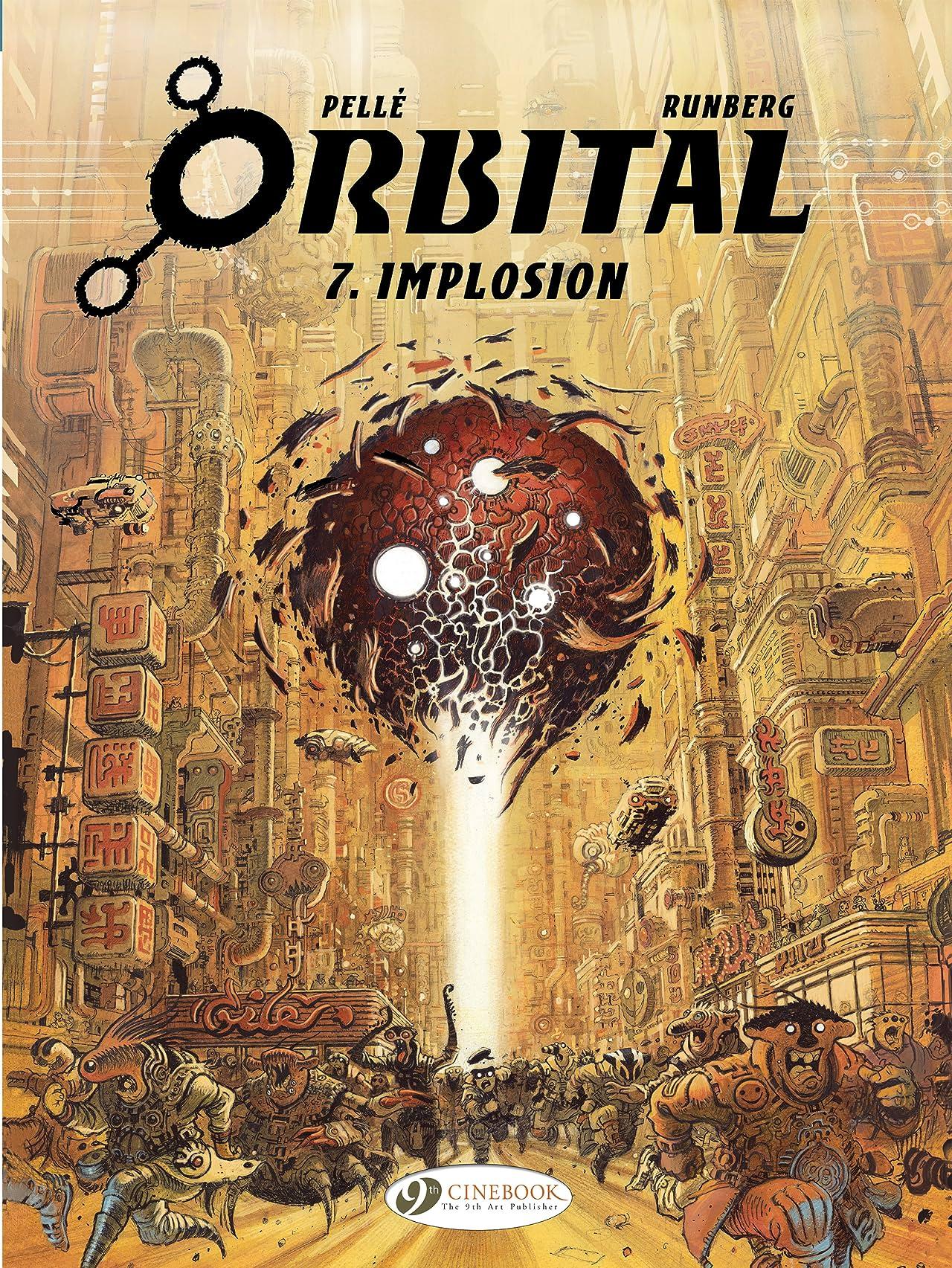Orbital Vol. 7: Implosion