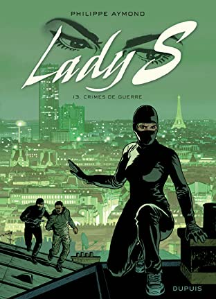 Lady S. Tome 13: Crimes de guerre