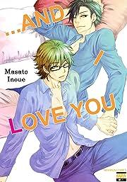 ...and I Love You  (Yaoi Manga) Vol. 1