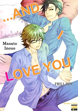 ...and I Love You  (Yaoi Manga) #4
