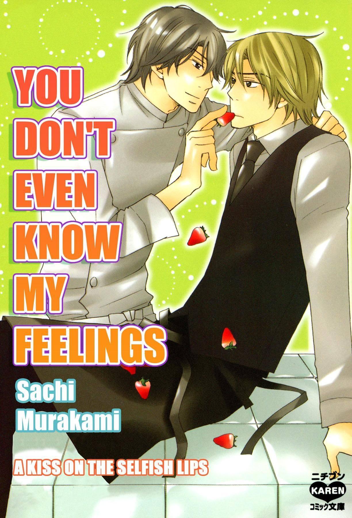 You Don't Even Know My Feelings (Yaoi Manga) #6