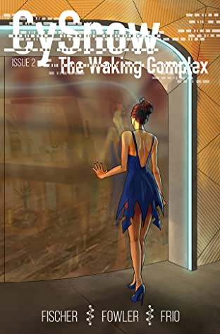 CySnow: The Waking Complex #2