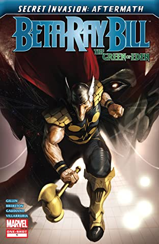 Secret Invasion Aftermath: Beta Ray Bill - The Green of Eden (2009) #1