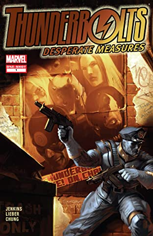 Thunderbolts: Desperate Measures (2007) #1