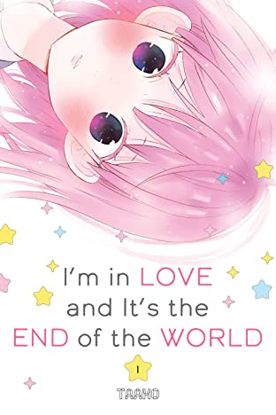 I'm in Love and It's the End of the World Tome 1