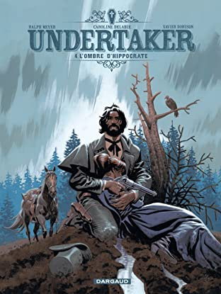 Undertaker Tome 4: L'Ombre d'Hippocrate