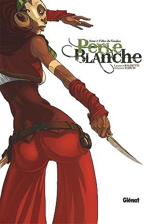Perle Blanche Vol. 1: Filles du Vaudou
