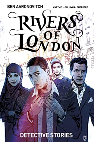 Rivers of London: Detective Stories Tome 4