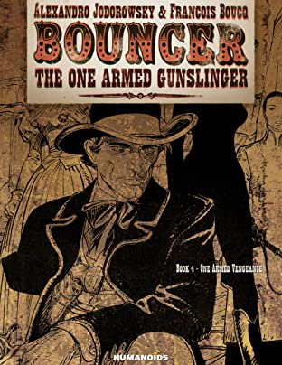 Bouncer Tome 4: One Armed Vengeance