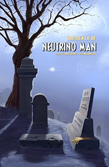 The Death of Neutrino Man