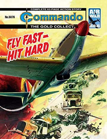 Commando #5076: Fly Fast - Hit Hard