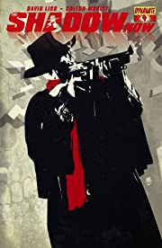 The Shadow Now #4: Digital Exclusives Edition