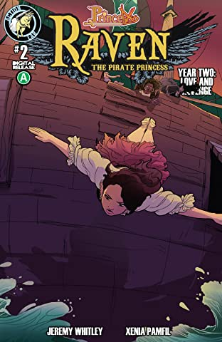 Raven: The Pirate Princess Year 2 #2: Love and Revenge