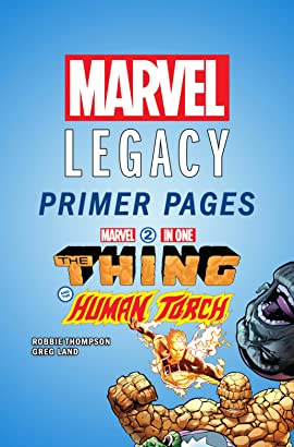 Marvel Two-In-One - Marvel Legacy Primer Pages