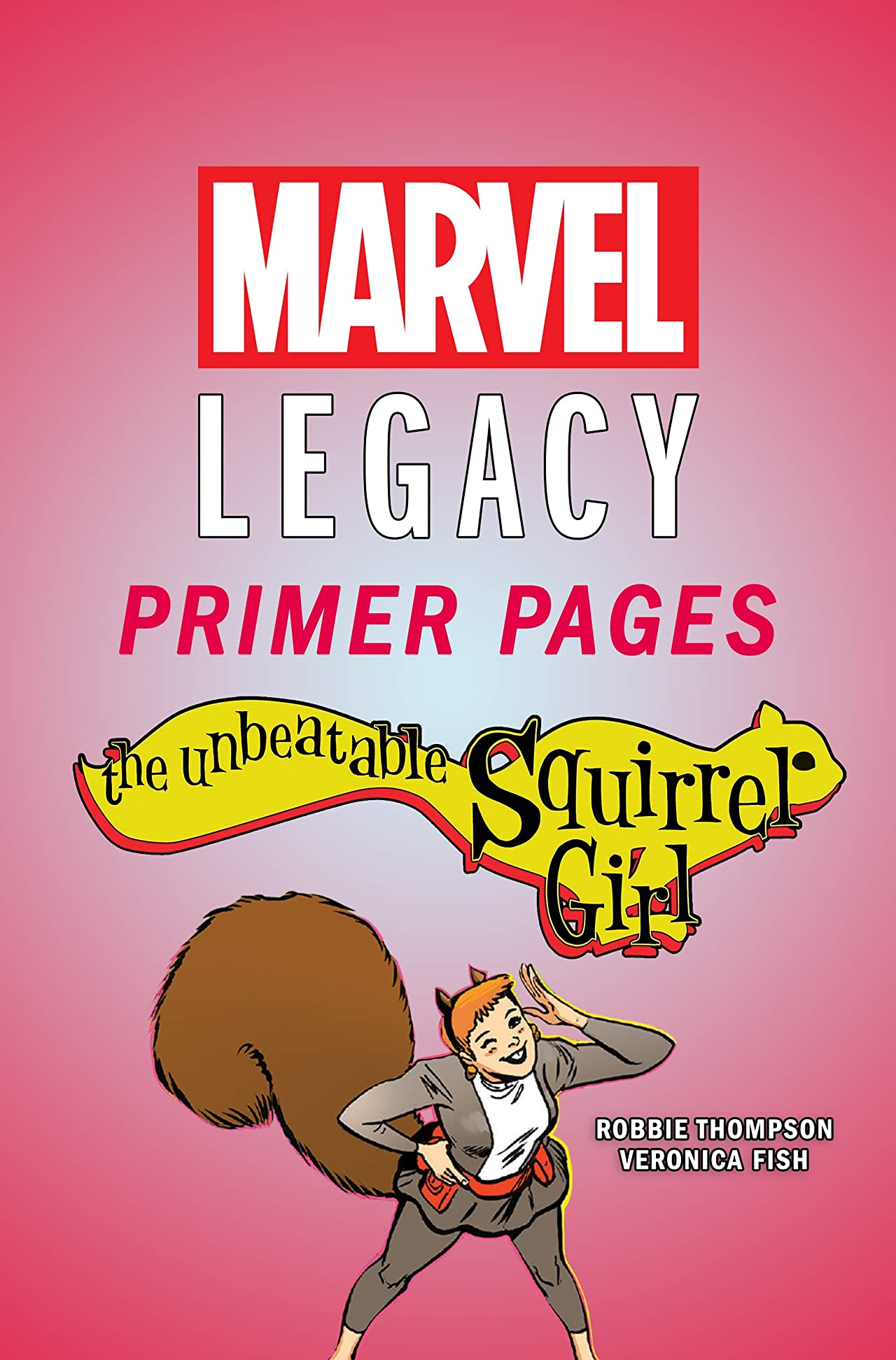 The Unbeatable Squirrel Girl - Marvel Legacy Primer Pages