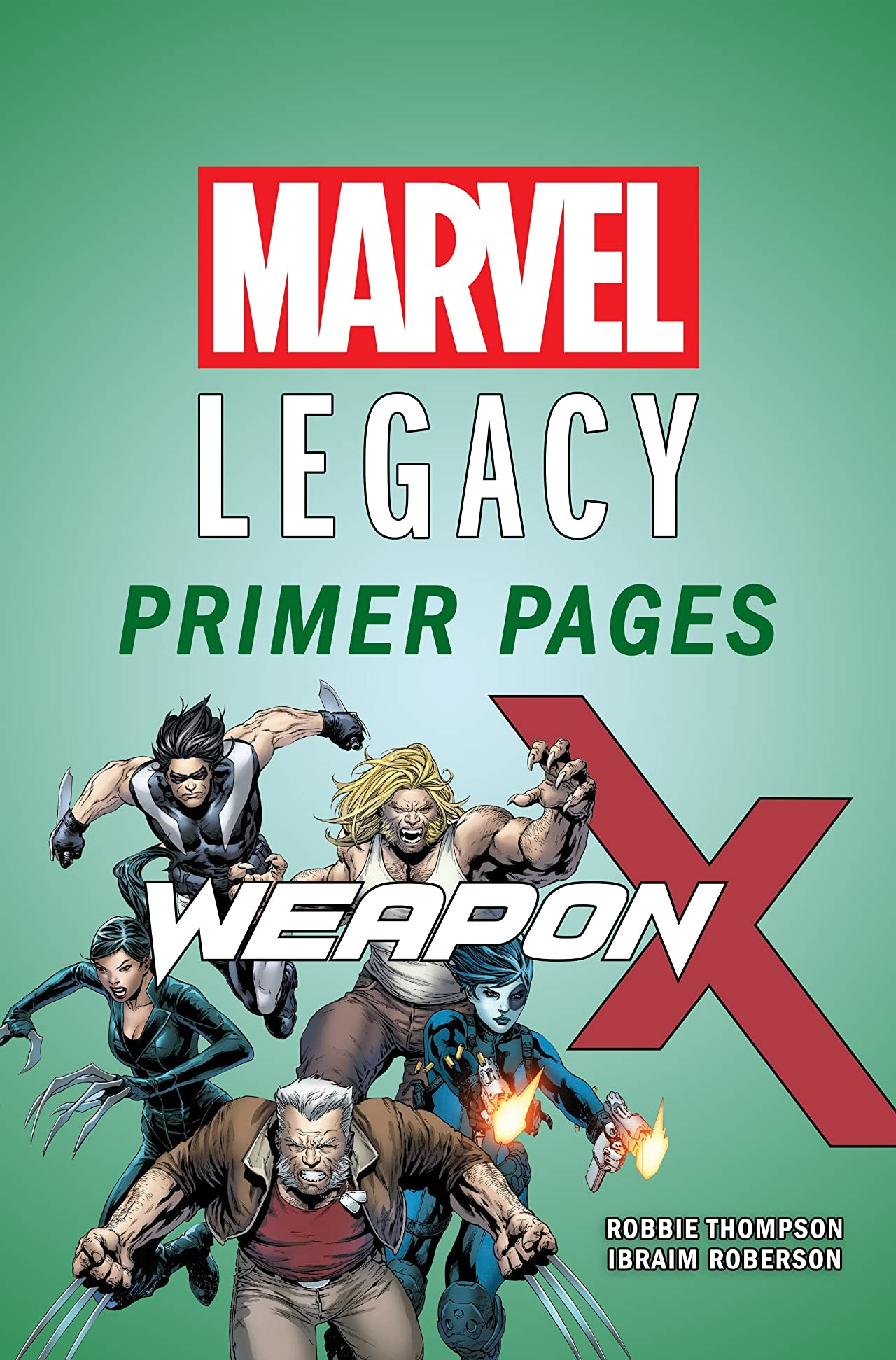 Weapon X - Marvel Legacy Primer Pages